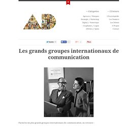 Les grands groupes internationaux de communication