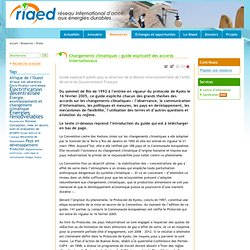 MEEDDM - 2005 - CHANGEMENTS CLIMATIQUES : Guide explicatif des accords internationaux