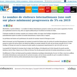 Le nombre de visiteurs internationaux (une nuit sur place minimum) progressera de 5% en 2019_French.news.cn