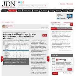 Advanced Link Manager, pour les sites internationaux et détecter les liens réciproques - Analyser backlink liens entrants - Journal du Net Solutions