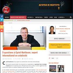 5 questions à Cyriel Kortleven, expert internationnal en créativité
