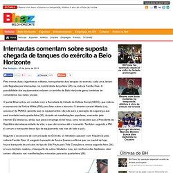Internautas flagram chegada de tanques do exército em Belo Horizonte