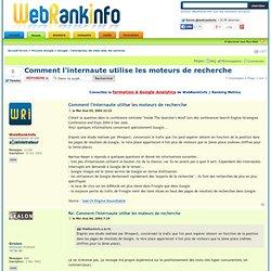 Comment l'internaute utilise les moteurs de recherche