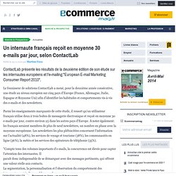 Un internaute français reçoit en moyenne 30 e-mails par jour, selon ContactLab