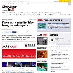 L'Internaute, premier site d'info en France, sans carte de presse