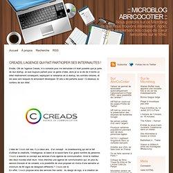 Creads, l'agence qui fait participer ses internautes! » Microblog