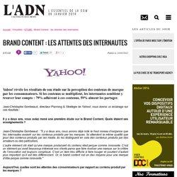 Brand Content : les attentes des internautes - ETUDE