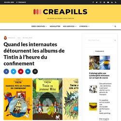 Quand les internautes détournent les albums de Tintin à l'heure du confinement