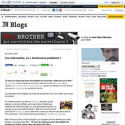 """Les internautes, ce """"douloureux probleme"""" - BUG BROTHER - Blog"""