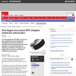 Une bague avec puce NFC intégrée séduit les internautes