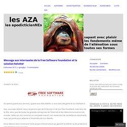 Message aux internautes de la Free Software Foundation et la solution helvète!