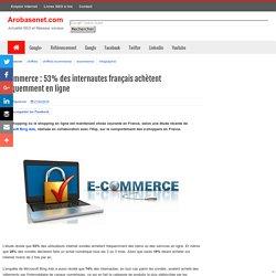 eCommerce : 53% des internautes français achètent fréquemment en ligne