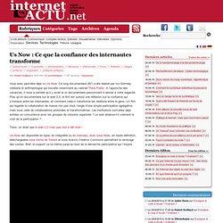 Us Now : Ce que la confiance des internautes transforme « Inter