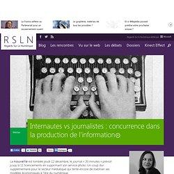 Internautes vs journalistes : concurrence dans la production de l'information