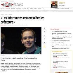 « Les internautes veulent aider les créateurs »