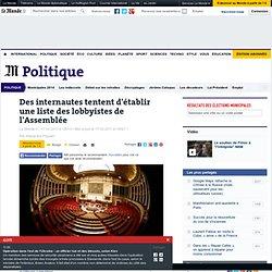 Des internautes tentent d'établir une liste des lobbyistes de l'Assemblée - LeMonde.fr-Mozilla Firefox