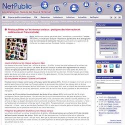Photos publiées sur les réseaux sociaux : pratiques des internautes et mobinautes en France (étude)