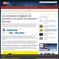 Les internautes négligent-ils sécurité et vie privée sur Internet ? Souvent - ZDNet