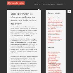 Etude : Sur Twitter, les internautes partagent les tweets sans lire le contenu des articles
