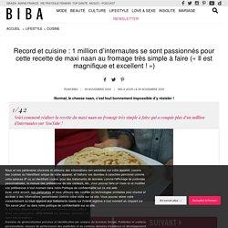 Record et cuisine : 1 million d'internautes se sont passionnés pour cette recette de maxi naan au fromage très simple à faire (« Il est magnifique et excellent ! ») - Biba Magazine