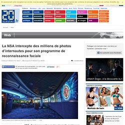 La NSA intercepte des millions de photos d'internautes pour son programme de reconnaissance faciale
