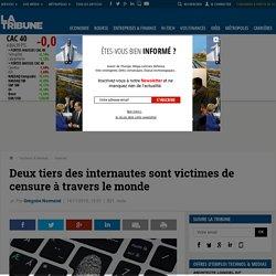 Deux tiers des internautes sont victimes de censure à travers le monde