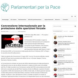 Convenzione internazionale per la protezione dalle sparizioni forzate - Parlamentari per la Pace
