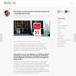 Un réseau social interne en école de commerce : l'exemple de l'ESSCA