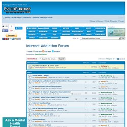 Internet Addiction Forum