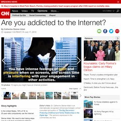 Internet addiction: the next mental illness? (Opinion)