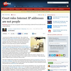 Court rules Internet IP addresses are not people
