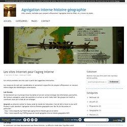 Les sites internet pour l'agreg interne - Agrégation interne histoire géographie