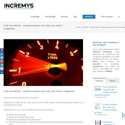 Trafic site Internet : comment analyser son trafic pour mieux l'augmenter