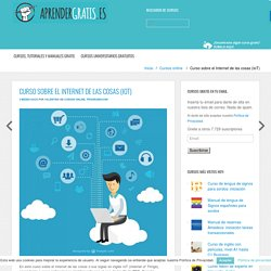 Curso sobre el Internet de las cosas (IoT) Aprender Gratis: cursos, guías y manuales