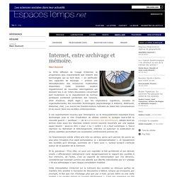 Marc Dumont : Internet, entre archivage et mémoire.