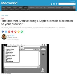 The Internet Archive brings Apple's classic Macintosh to your browser