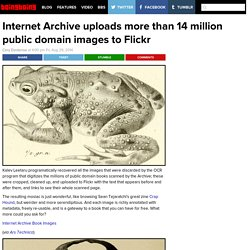 Internet Archive uploads more than 14 million public domain images to Flickr