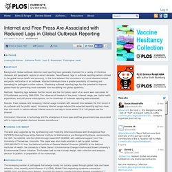 PLOS 30/10/14 Internet and Free Press Are Associated with Reduced Lags in Global Outbreak Reporting