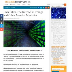 Data Lakes, The Internet of Things and Other Assorted Mysteries