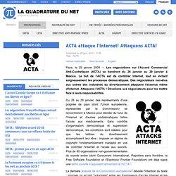 ACTA attaque l'Internet! Attaquons ACTA!