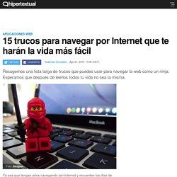 15 trucos para Internet que ayudaran a navegar mejor la web