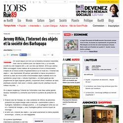 Jeremy Rifkin, l'Internet des objets et la société des Barbapapa