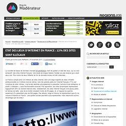 Etat des lieux d'Internet en France : 23% des sites sont illégaux