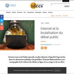 Internet et la brutalisation du débat public - La Vie des idées