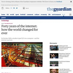 Forty years of the internet: how the world changed for ever