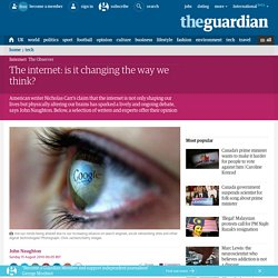 The internet: is it changing the way we think?