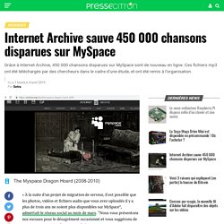 Internet Archive sauve 450 000 chansons disparues sur MySpace