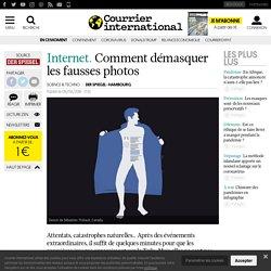 Internet. Comment démasquer les fausses photos