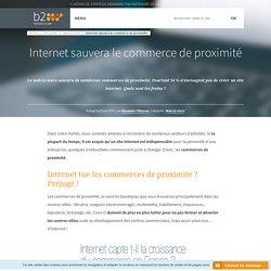 Internet sauvera le commerce de proximité - b2w