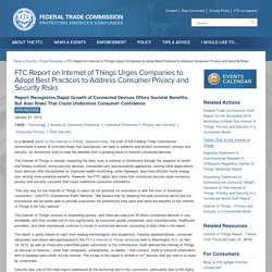 FTC Report on Internet of Things Urges Companies to Adopt Best Practices to Address Consumer Privacy and Security Risks